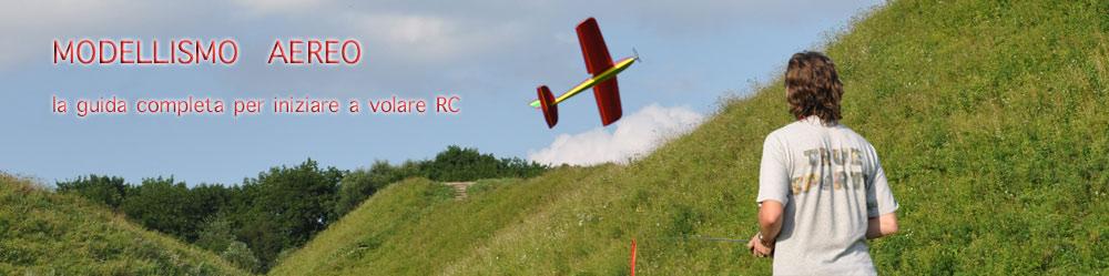Aeromodellismo :: La guida per il volo RC